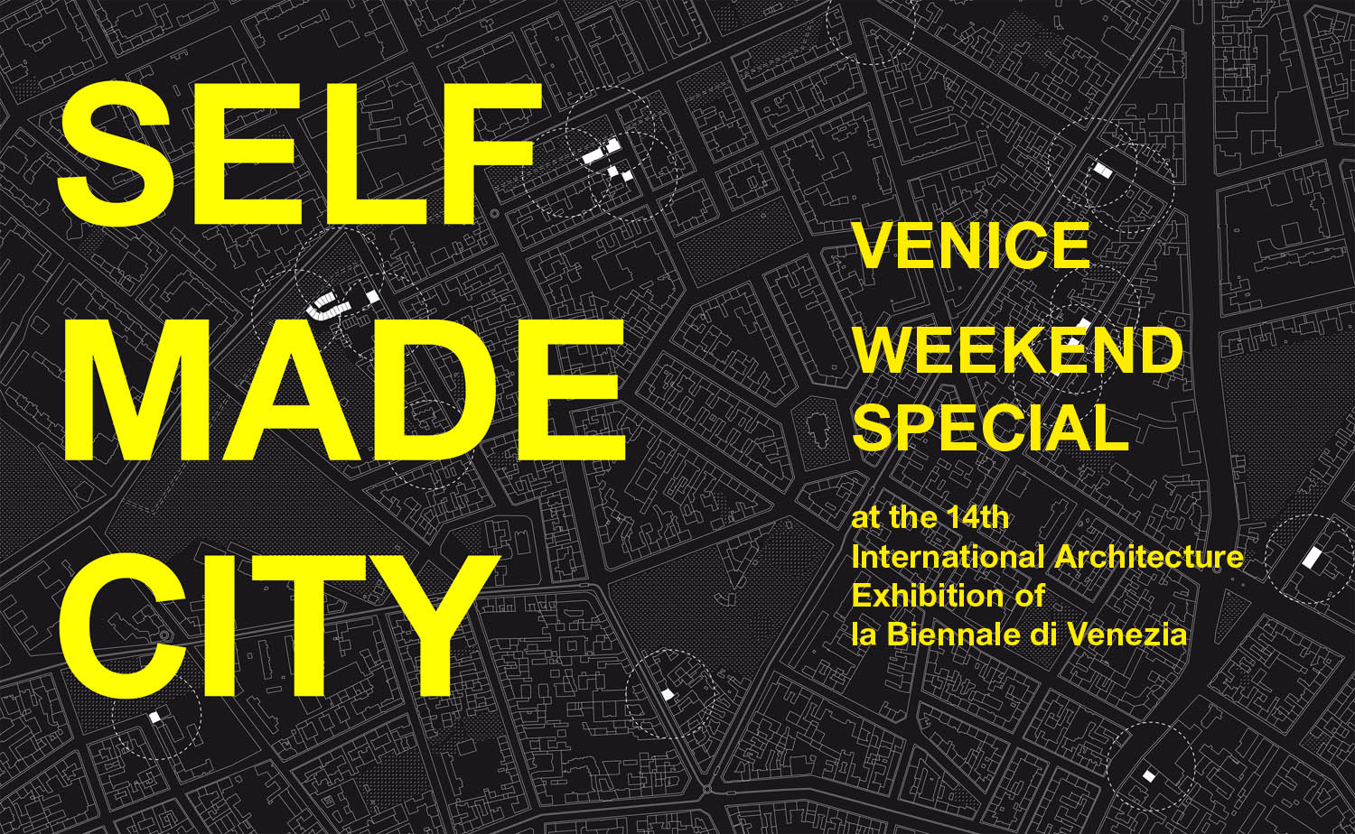 Invitation: Self Made City Venice Weekend Special